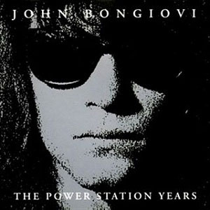 The Power Station Years: The Unreleased Recordings - album