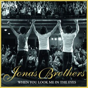 When You Look Me in the Eyes Album