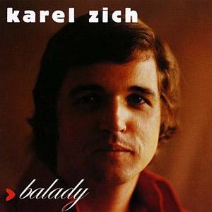 Karel Zich - Není Všechno Paráda / To Bych Si Přál