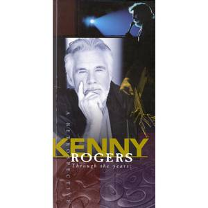 Kenny Rogers Through The Years: A Retrospective, 1998