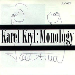 Karel Kryl Monology, 1992
