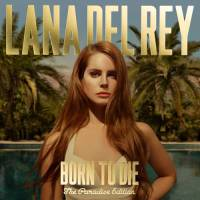 Born to Die: The Paradise Edition Album