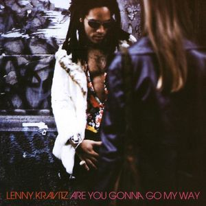 Are You Gonna Go My Way Album