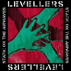 The Levellers Static on the Airwaves, 2012