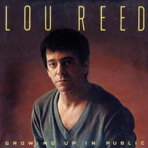 Lou Reed Growing Up in Public, 1980