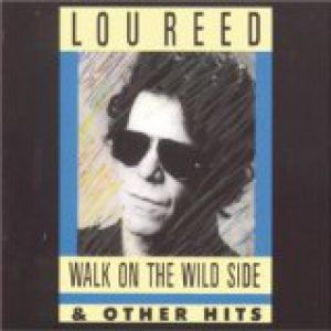 Walk on the Wild Side & Other Hits Album