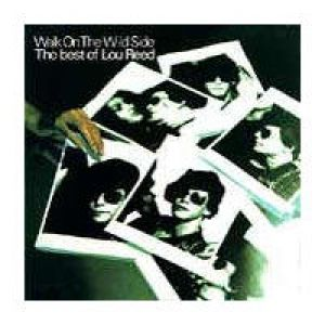 Walk on the Wild Side: The Best of Lou Reed Album