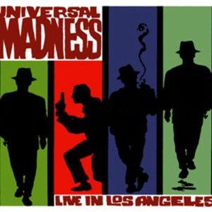 Universal Madness (Live in Los Angeles) Album