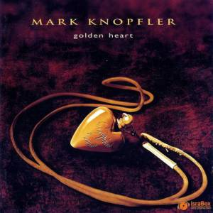 Mark Knopfler Golden Heart, 1996