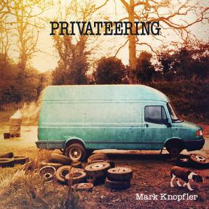Mark Knopfler Privateering, 2012