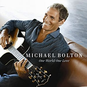 Michael Bolton One World One Love, 2009