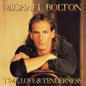 Michael Bolton Time, Love & Tenderness, 1991