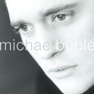 Michael Bublé Album