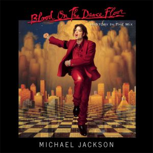 Blood on the Dance Floor: HIStory in the Mix Album