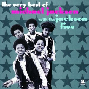 The Very Best of Michael Jackson with The Jackson Five Album