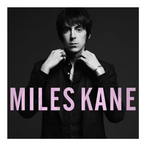 Miles Kane Colour of the Trap, 2011