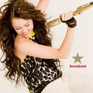 Miley Cyrus Breakout, 2008