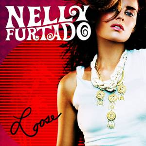 Nelly Furtado Loose, 2006