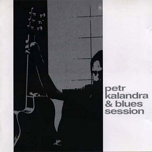 Petr Kalandra a Blues session Album