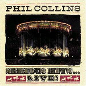 Phil Collins Serious Hits...Live!, 1990