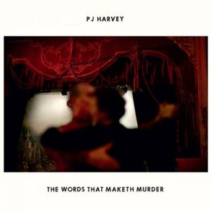 The Words That Maketh Murder Album