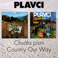 Rangers - Plavci Chvála písni / Country Our Way, 2000