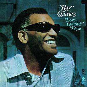 Ray Charles Love Country Style, 1970