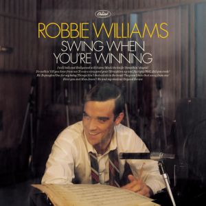 Robbie Williams Swing When You're Winning, 2001