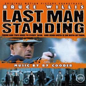 Ry Cooder Last Man Standing, 1996
