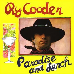 Ry Cooder Paradise and Lunch, 1990
