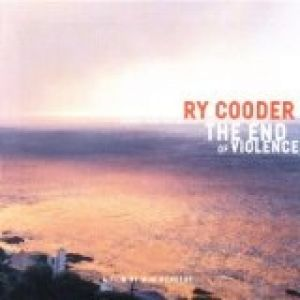 Ry Cooder The End of Violence, 1997