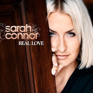 Sarah Connor Real Love, 2010