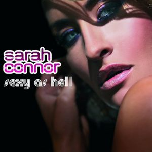 Sarah Connor Sexy as Hell, 2008
