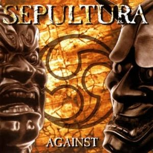 Sepultura Against, 1998