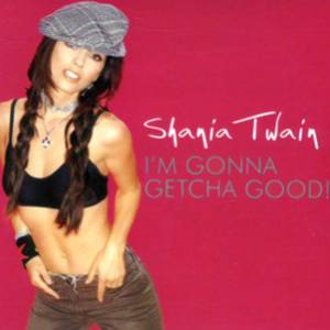 I'm Gonna Getcha Good! Album