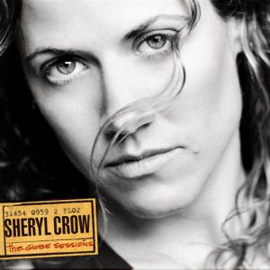 Sheryl Crow The Globe Sessions, 1998