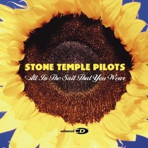 Stone Temple Pilots - All In The Suit That You Wear Lyrics ...