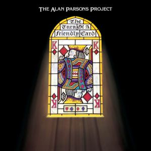 The Alan Parsons Project The Turn of a Friendly Card, 1980