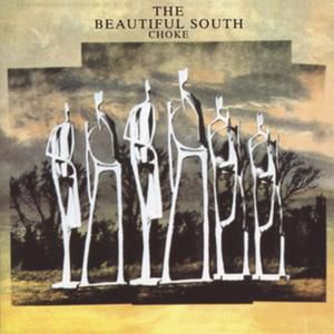 The Beautiful South Choke, 1990