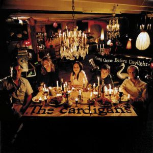 The Cardigans Long Gone Before Daylight, 2003