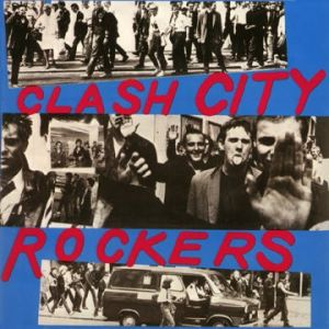 Clash City Rockers - album