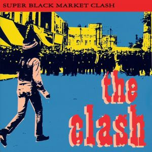 Super Black Market Clash - album