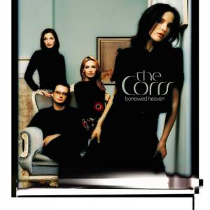 The Corrs Borrowed Heaven, 2004
