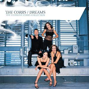 Dreams: The Ultimate Corrs Collection - album