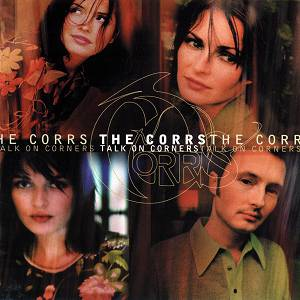 The Corrs Talk On Corners, 1997