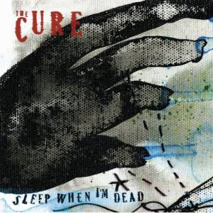 Sleep When I'm Dead - album