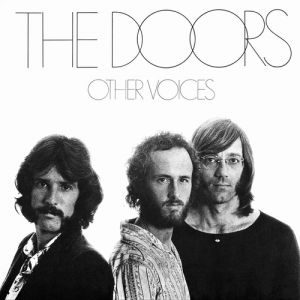The Doors Other Voices, 1971