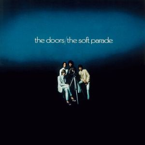The Doors The Soft Parade, 1969