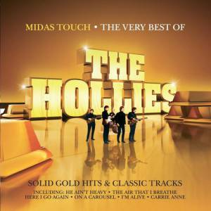 Midas Touch: The Very Best of The Hollies Album