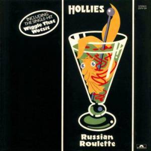The Hollies Russian Roulette, 1976